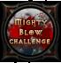 Победител в Mighty Blow предизвикателството